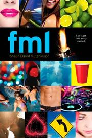 FML by Shaun David Hutchinson