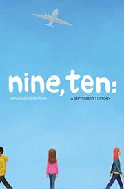 NINE, TEN by Nora Raleigh Baskin