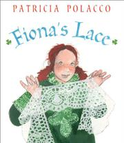 FIONA'S LACE by Patricia Polacco