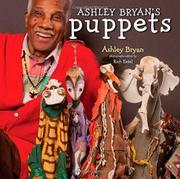 ASHLEY BRYAN'S PUPPETS by Ashley  Bryan