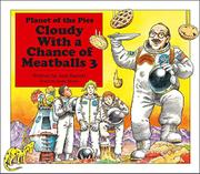 CLOUDY WITH A CHANCE OF MEATBALLS 3 by Judi Barrett