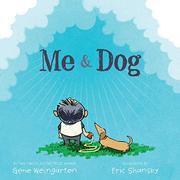 ME & DOG by Gene Weingarten