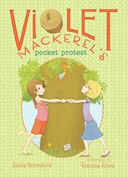 VIOLET MACKEREL'S POCKET PROTEST by Anna Branford