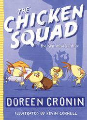 THE CHICKEN SQUAD by Doreen Cronin