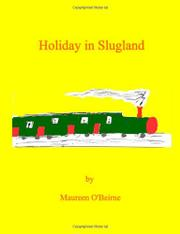 HOLIDAY IN SLUGLAND by Maureen O'Beirne