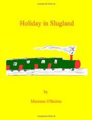 HOLIDAY IN SLUGLAND by Maureen O'Beirne
