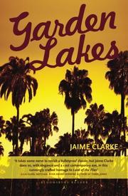 GARDEN LAKES by Jaime Clarke