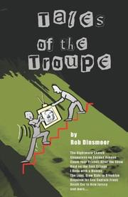 TALES OF THE TROUPE by Rob Dinsmoor