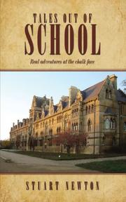 TALES OUT OF SCHOOL by Stuart Newton