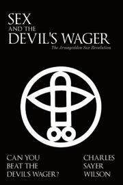 SEX AND THE DEVIL'S WAGER by Charles Sayer Wilson