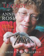 THE LEGACY OF ANNIE ROSE by Carolyn E.  Swagerle