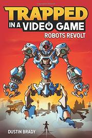 ROBOTS REVOLT by Dustin Brady