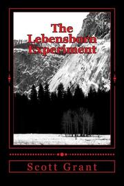 The Lebensborn Experiment by Scott Grant