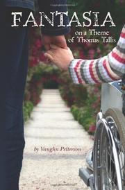 FANTASIA ON A THEME OF THOMAS TALLIS by Vaughn Petterson