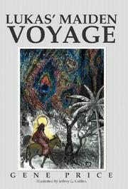 LUKAS' MAIDEN VOYAGE by Gene  Price