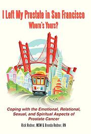 I Left My Prostate in San Francisco-Where's Yours? by Rick Redner