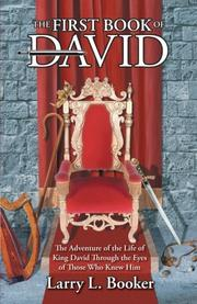 THE FIRST BOOK OF DAVID by Larry L. Booker