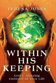 WITHIN HIS KEEPING by Teresa Jones