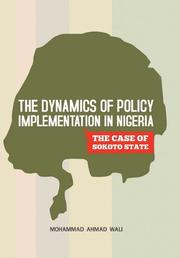 Cover art for THE DYNAMICS OF POLICY IMPLEMENTATION IN NIGERIA