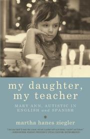 MY DAUGHTER, MY TEACHER by Martha Ziegler