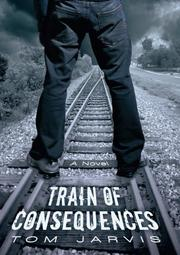 Cover art for TRAIN OF CONSEQUENCES