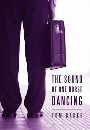 Cover art for THE SOUND OF ONE HORSE DANCING