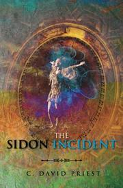 THE SIDON INCIDENT by C. David Priest