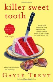KILLER SWEET TOOTH by Gayle Trent
