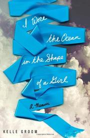 Book Cover for I WORE THE OCEAN IN THE SHAPE OF A GIRL