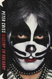 MAKEUP TO BREAKUP by Peter Criss