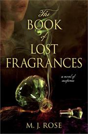 THE BOOK OF LOST FRAGRANCES by M.J. Rose