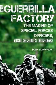 THE GUERRILLA FACTORY by Tony  Schwalm