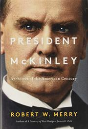 PRESIDENT MCKINLEY by Robert W. Merry