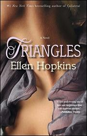 TRIANGLES by Ellen Hopkins