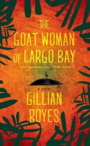 Cover art for THE GOAT WOMAN OF LARGO BAY