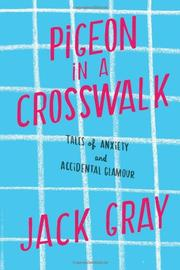 PIGEON IN A CROSSWALK by Jack Gray