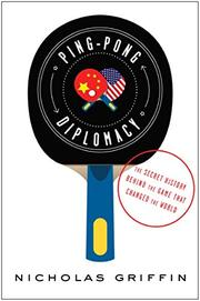 PING PONG DIPLOMACY by Nicholas Griffin