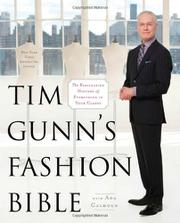 TIM GUNN'S FASHION BIBLE by Tim Gunn