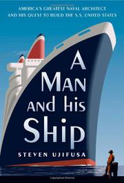 A MAN AND HIS SHIP by Steven Ujifusa