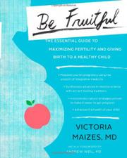 BE FRUITFUL by Victoria Maizes