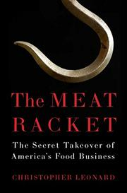 THE MEAT RACKET by Christopher Leonard