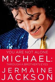 YOU ARE NOT ALONE MICHAEL by Jermaine Jackson