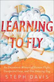 LEARNING TO FLY by Steph Davis