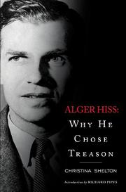 ALGER HISS by Christina Shelton