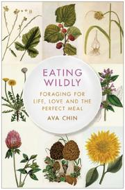 EATING WILDLY by Ava Chin