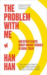 THE PROBLEM WITH ME by Han Han