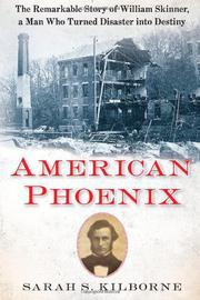 AMERICAN PHOENIX by Sarah S. Kilborne