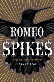 ROMEO SPIKES by Joanne Reay