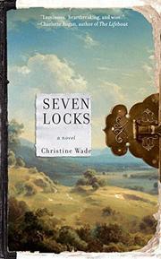 SEVEN LOCKS by Christine Wade
