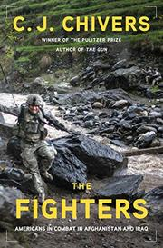 THE FIGHTERS by C.J. Chivers